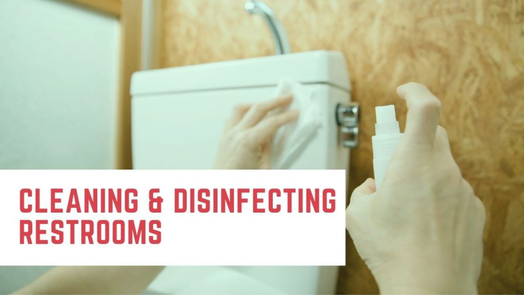 Cleaning Disinfecting Restrooms